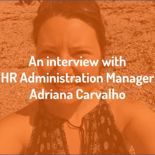 eXPD8 Interviews Adriana Carvalho, HR Administration Manager