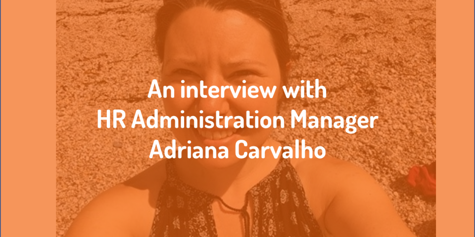 eXPD8 Interviews Adriana Carvalho, HR Administration Manager