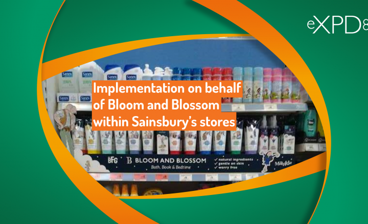 Implementation on behalf of Bloom and Blossom within Sainsbury's stores