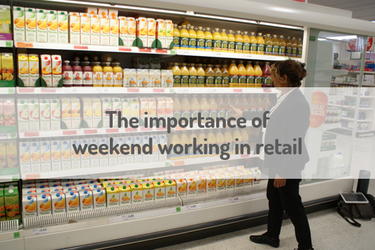 importance of weekend working in retail