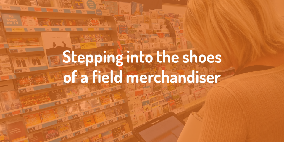 Stepping into the shoes of a field merchandiser