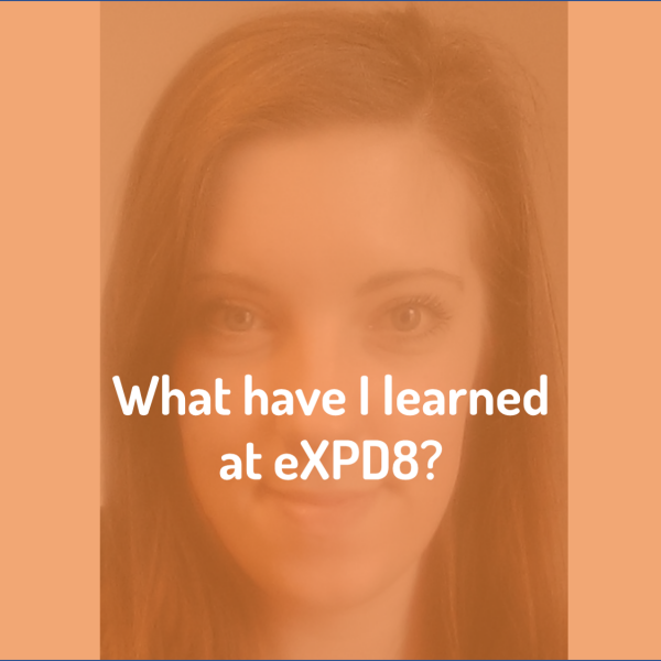 What I have learned at eXPD8 Field Marketing?