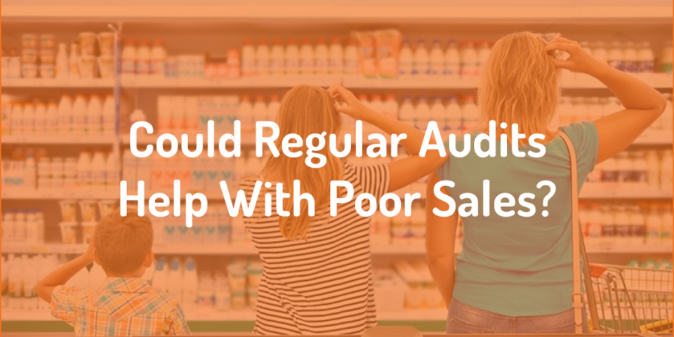 How can audits help with out of stocks or poor sales?