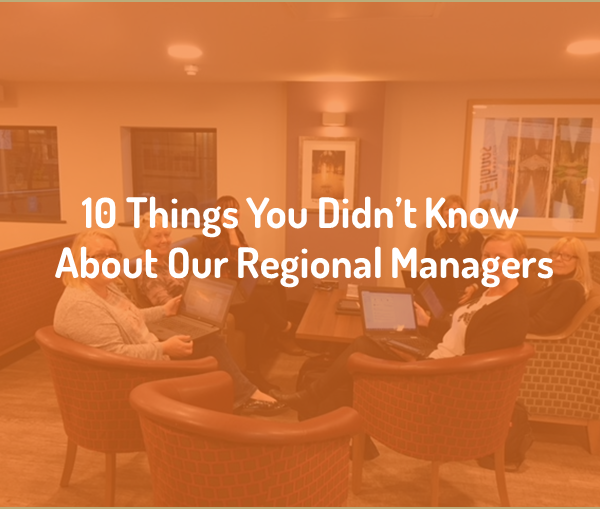 10 Things You Didn't Know About Our Regional Managers