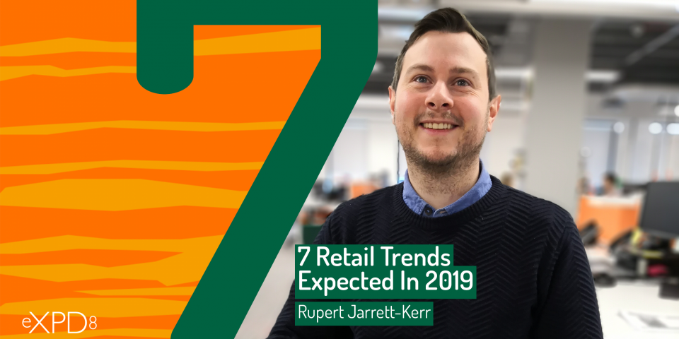 7 Retail Trends