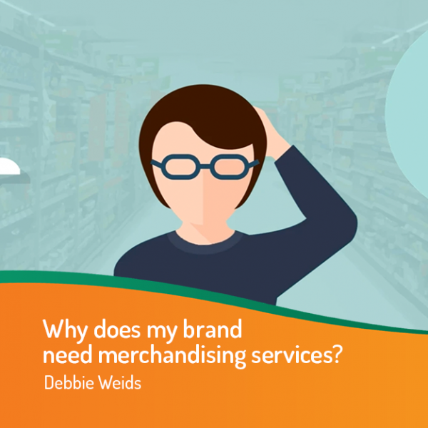 Why does my brand need merchandising services?