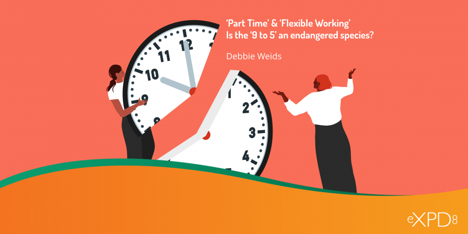 'Part Time' & 'Flexible Working' – Is the '9 to 5' an endangered species?