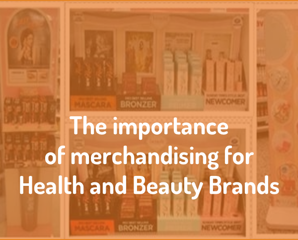 Why is merchandising effective in the Health & Beauty category