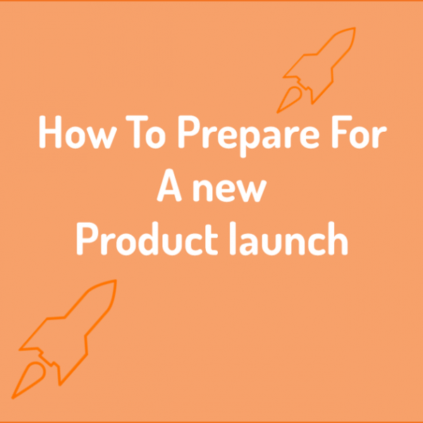 How to prepare for a new product launch