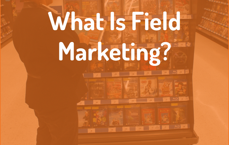 what is field marketing